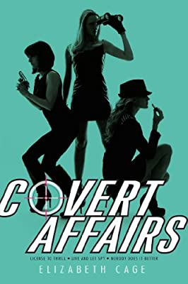 Covert Affairs: License to Thrill; Live and Let Spy; Nobody Does It Better.pdf