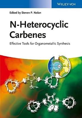 N-Heterocyclic Carbenes - Effective Tool.pdf