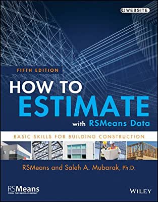 How to Estimate with RSMeans Data: Basic Skills for Building Construction.pdf