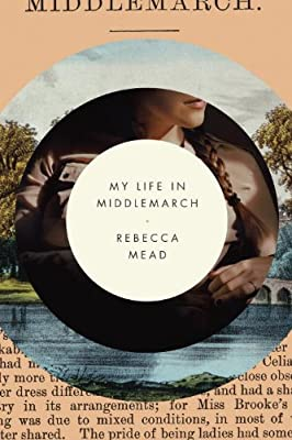 My Life in Middlemarch.pdf