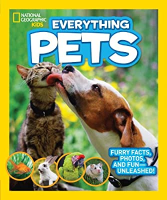 Everything Pets: Furry Facts Photos and Fun - Unleashed!.pdf