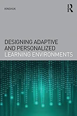 Designing Adaptive and Personalized Learning Environments.pdf