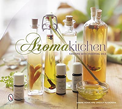 Aroma Kitchen: Cooking with Essential Oils.pdf