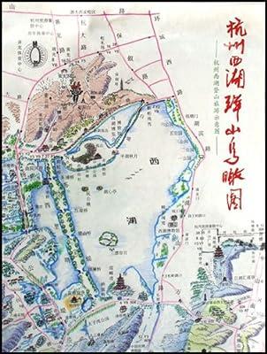杭州西湖群山鸟瞰图:杭州西湖登山旅游示意图