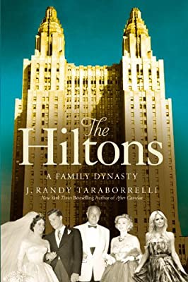 The Hiltons: The True Story of an American Dynasty.pdf