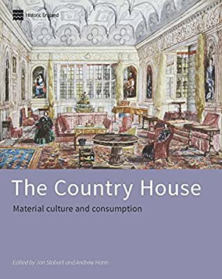 The Country House: Material Culture and Consumption.pdf