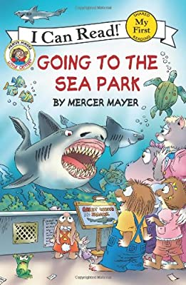 Little Critter: Going to the Sea Park.pdf