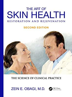 The Art of Skin Health Restoration and Rejuvenation, Second Edition.pdf