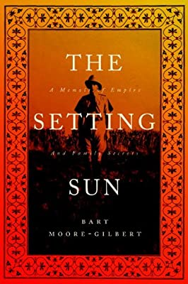 The Setting Sun: A Memoir of Empire and Family Secrets.pdf