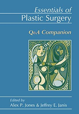 Essentials of Plastic Surgery: Q&A Review.pdf
