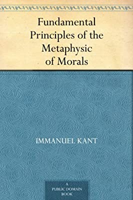 Fundamental Principles of the Metaphysic of Morals.pdf