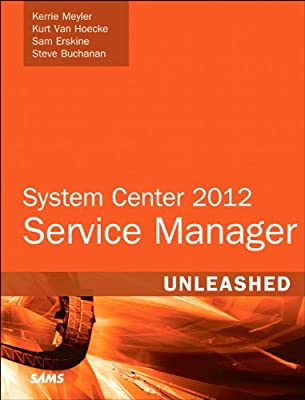System Center 2012 Service Manager Unleashed.pdf