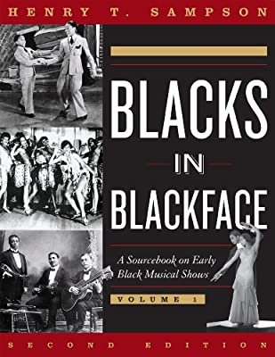 Blacks in Blackface: A Sourcebook on Early Black Musical Shows.pdf