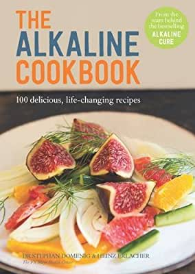 The Alkaline Cookbook: 100 Delicious, Life-Changing Recipes.pdf
