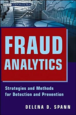 Fraud Analytics: Strategies and Methods for Detection and Prevention.pdf