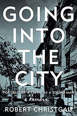 Going Into the City: Portrait of a Critic as a Young Man.pdf