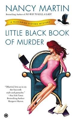 Little Black Book of Murder: A Blackbird Sisters Mystery.pdf