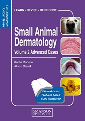 Small Animal Dermatology: Volume 2: Advanced Cases.pdf