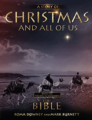 A Story of Christmas and All of Us: Based on the Epic TV Miniseries