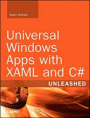 Universal Windows Apps with XAML and C# Unleashed.pdf