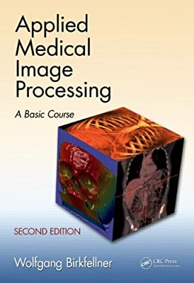 Applied Medical Image Processing: A Basic Course.pdf