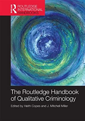 Routledge Handbook of Qualitative Criminology.pdf