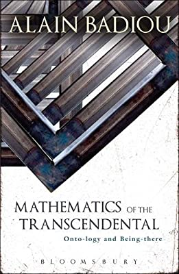 Mathematics of the Transcendental: Onto-Logy and Being-There.pdf