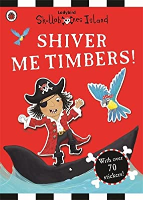 Shiver Me Timbers! a Ladybird Skullabones Island Sticker Book.pdf