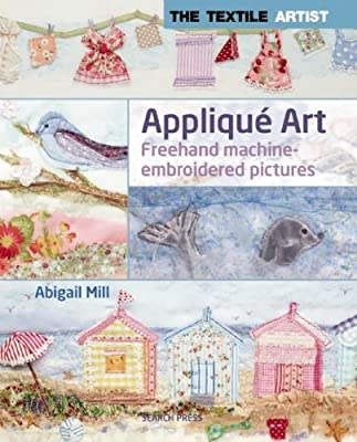 Applique Art: Freehand Machine-Embroidered Pictures.pdf