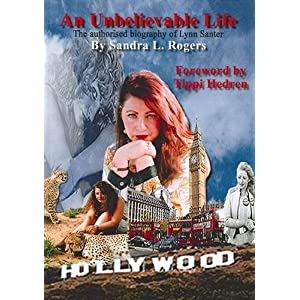An Unbelievable Life: an Authorised Biography