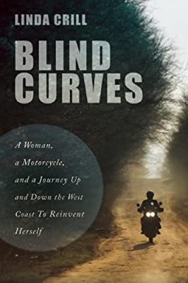 Blind Curves: A Woman, a Motorcycle, and a Journey to Reinvent Herself.pdf