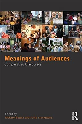 Meanings of Audiences: Comparative Discourses.pdf