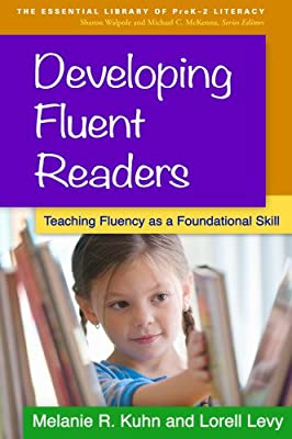 Developing Fluent Readers: Teaching Fluency as a Foundational Skill.pdf