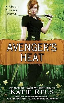 Avenger's Heat: A Moon Shifter Novel.pdf