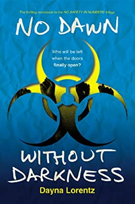 No Dawn without Darkness: No Safety In Numbers: Book 3.pdf