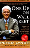 Book cover image for One Up On Wall Street : How To Use What You Already Know To Make Money In The Market
