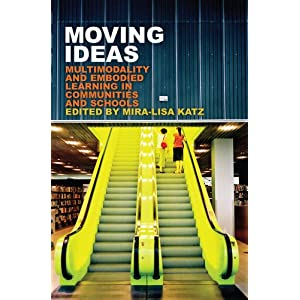 《Moving Ideas: Multimodality and Embodied L