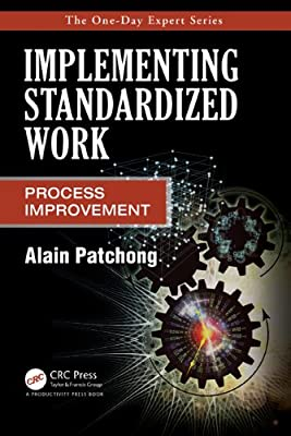 Implementing Standardized Work: Process Improvement.pdf