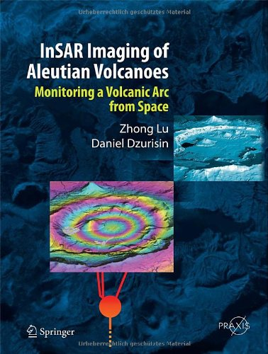 InSAR Imaging of Aleutian Volcanoes:亚马逊:图