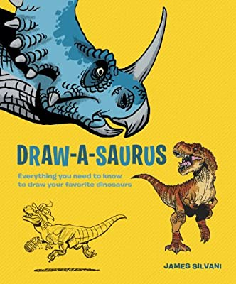 Draw-A-Saurus: Everything You Need to Know to Draw Your Favorite Dinosaurs.pdf