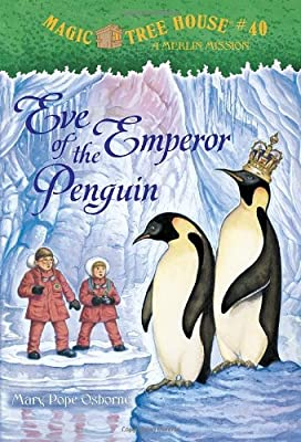 Eve of the Emperor Penguin: A Merlin Mission [With Sticker].pdf