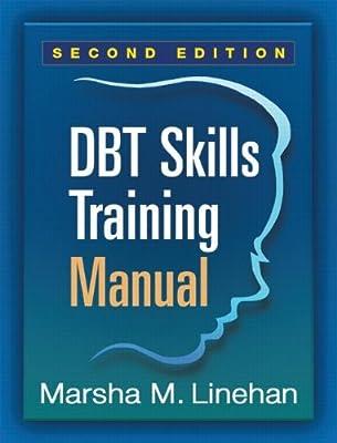 Dbt Skills Training Manual, Second Edition.pdf