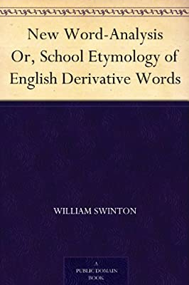 New Word-Analysis Or, School Etymology of English Derivative Words.pdf