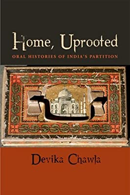 Home, Uprooted: Oral Histories of India's Partition.pdf