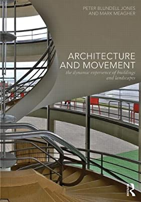 Architecture and Movement: the Dynamic Experience of Buildings and Landscapes.pdf