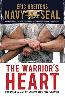 Warrior's Heart: Becoming a Man of Compassion and Courage.pdf
