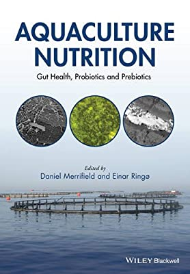 Aquaculture Nutrition: Gut Health, Probiotics and Prebiotics.pdf