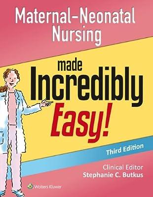 Maternal-Neonatal Nursing Made Incredibly Easy!.pdf