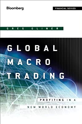 Global Macro Trading: Profiting in a New World Economy.pdf
