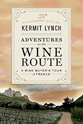 Adventures on the Wine Route: A Wine Buyer's Tour of France.pdf